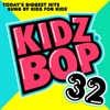 Kidz Bop 32 album lyrics, reviews, download