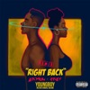Right Back (feat. YoungBoy Never Broke Again) [Remix] - Single album lyrics, reviews, download