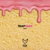 Trap Cake, Vol. 1 album lyrics, reviews, download