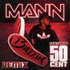 Buzzin (Remix) [feat. 50 Cent] - Single album lyrics, reviews, download