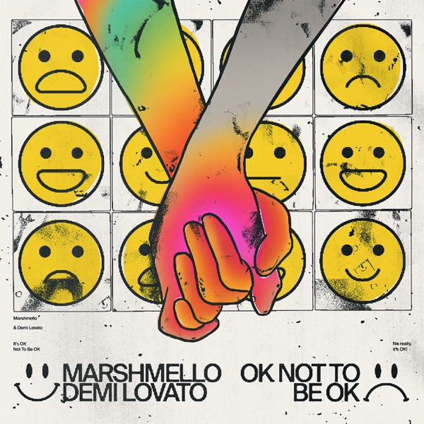 OK Not to Be OK by Marshmello & Demi Lovato song lyrics, reviews, ratings, credits