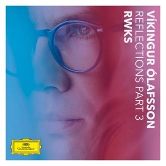 Reflections Pt. 3 / RWKS - EP by Víkingur Ólafsson album reviews, ratings, credits
