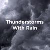 "!!"" Thunderstorms with Rain ""!! album lyrics, reviews, download"