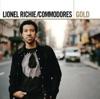 Gold: Lionel Richie / Commodores by Lionel Richie & The Commodores album lyrics