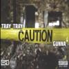 Caution (feat. Gunna) - Single album lyrics, reviews, download