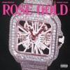 Rose Gold (feat. King Von) - Single album lyrics, reviews, download