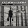Survivor: Live From Harding Prison - EP by Zach Williams album lyrics