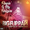 Pimpin' is My Religion (feat. Nipsey Hussle) - Single album lyrics, reviews, download