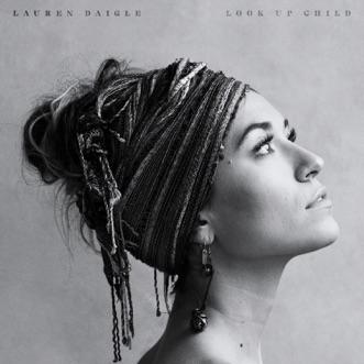 You Say by Lauren Daigle song lyrics, reviews, ratings, credits