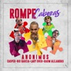 Rompe Cabezas (feat. Lary Over & Rauw Alejandro) - Single album lyrics, reviews, download