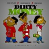 Dirty Money (feat. Cook Laflare) - Single album lyrics, reviews, download