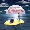 Fantasías - Single album lyrics, reviews, download