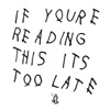 If You're Reading This It's Too Late album lyrics, reviews, download