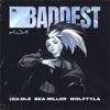 THE BADDEST (feat. bea miller & League of Legends) - Single album lyrics, reviews, download