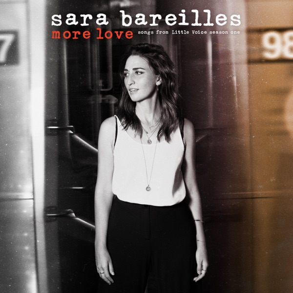More Love: Songs from Little Voice Season One by Sara Bareilles album reviews, ratings, credits