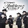 Plan B by Traviezoz de la Zierra album lyrics