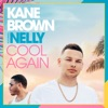Cool Again (feat. Nelly) - Single album lyrics, reviews, download