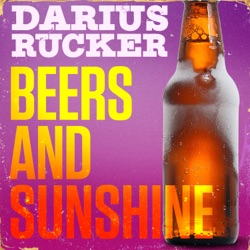Beers and Sunshine by Darius Rucker song lyrics, mp3 download