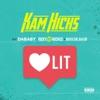 Lit (feat. Da Baby, Ricky Ruckus & Roscoe Dash) - Single album lyrics, reviews, download