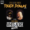 Touch Down (White N3rd Remix) [feat. Nicki Minaj] - Single album lyrics, reviews, download
