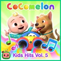 Cocomelon Kids Hits, Vol. 5 by Cocomelon album songs, credits
