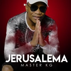 Jerusalema by Master KG album songs, credits