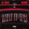 What It Was (feat. Future) - Single album lyrics, reviews, download