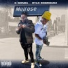 Melrose (feat. Rylo Rodriguez) - Single album lyrics, reviews, download