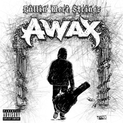 Pullin' More Stringz by A-Wax album reviews, download