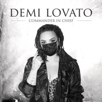 Demi Lovato - Commander In Chief Lyrics