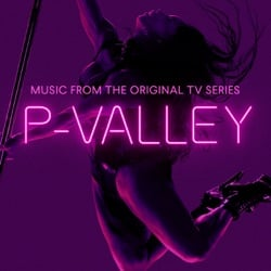 P-Valley: Season 1 (Music From the Original TV Series) by J. Alphonse Nicholson album songs, credits