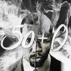 50+O=500 (feat. 50 Cent & David Rush) - Single album lyrics, reviews, download