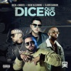 Dice Que No (feat. Rauw Alejandro) - Single album lyrics, reviews, download
