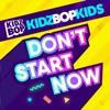Don't Start Now - Single album lyrics, reviews, download