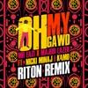 Oh My Gawd (feat. Nicki Minaj & K4mo) [Riton Remix] - Single album lyrics, reviews, download