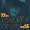 Beautiful Crazy (Live) [feat. Leon Bridges] - Single album lyrics, reviews, download