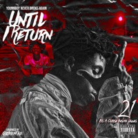 Until I Return by YoungBoy Never Broke Again album overview, reviews and download