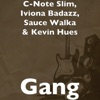 Gang - Single (feat. Iviona Badazz & Sauce Walka) - Single album lyrics, reviews, download