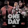 One Day (feat. MO3) - Single album lyrics, reviews, download