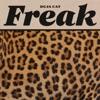 Freak - Single album lyrics, reviews, download