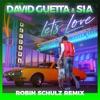Let's Love (Robin Schulz Remix) - Single album lyrics, reviews, download