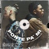 Ponte pa' Mí - Single album lyrics, reviews, download