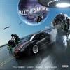 All the Smoke (Landy Remix) [feat. Landy, Gunna & Wiz Khalifa] - Single album lyrics, reviews, download