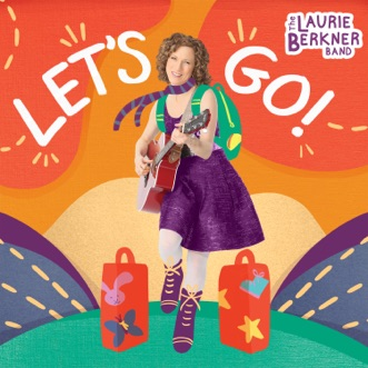 Let's Go! by The Laurie Berkner Band album reviews, ratings, credits