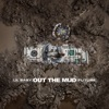 Out the Mud - Single album lyrics, reviews, download