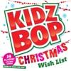 Kidz Bop Christmas Wish List album lyrics, reviews, download