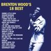 Brenton Wood's 18 Best by Brenton Wood album lyrics
