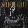 Reluctant Hero by Killer Be Killed album lyrics