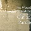 Out on Parole album lyrics, reviews, download