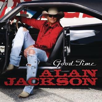 Good Time by Alan Jackson album reviews, ratings, credits